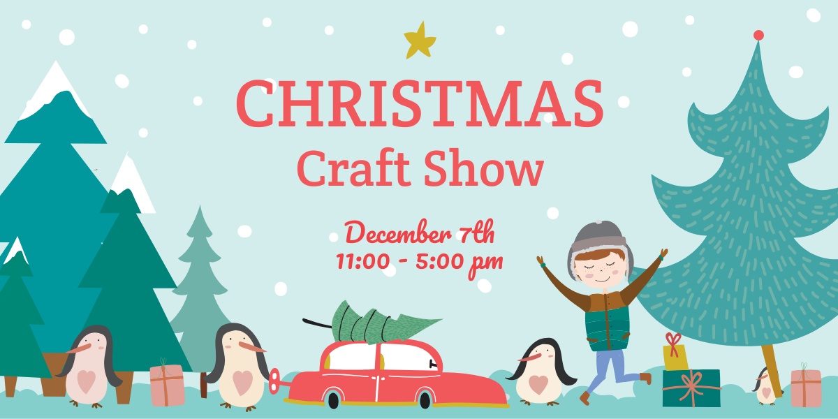 HOLIDAY CRAFT SHOW!.