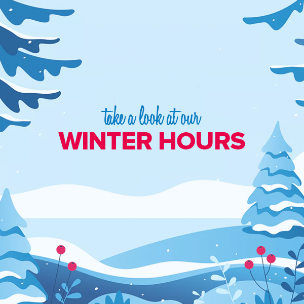 Winter Hours.