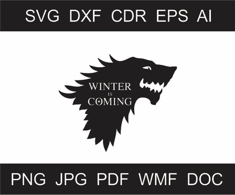 SVG Winter is Coming Clipart Wolf png Iron on Transfer Winter is Coming Art  Laser Cutting Winter is Coming Laser Engraving Winter decor file.