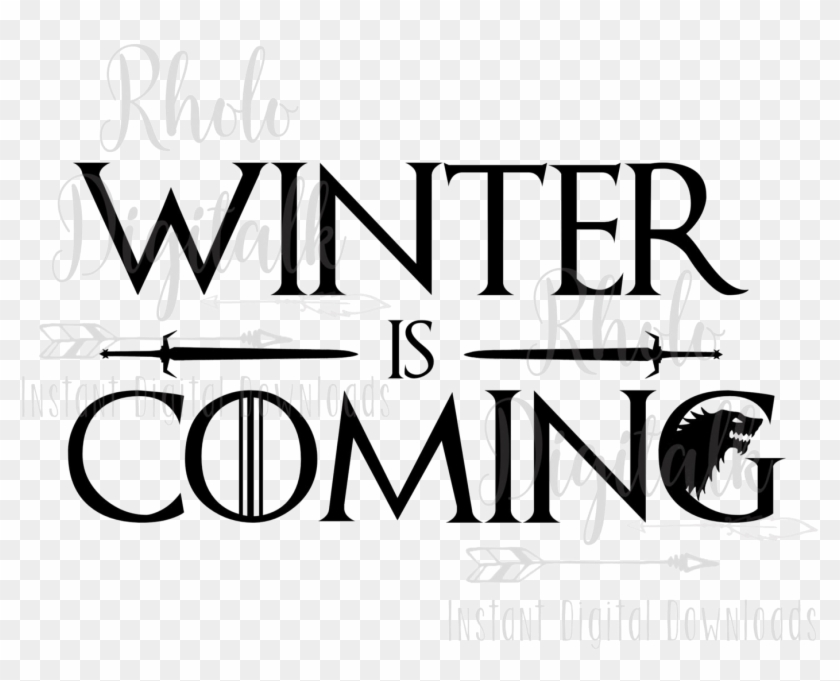 Winter Is Coming Png High.