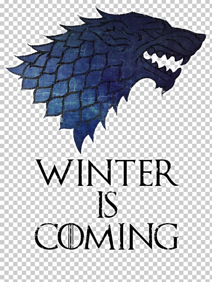 House Stark Daenerys Targaryen Winter Is Coming House Targaryen.