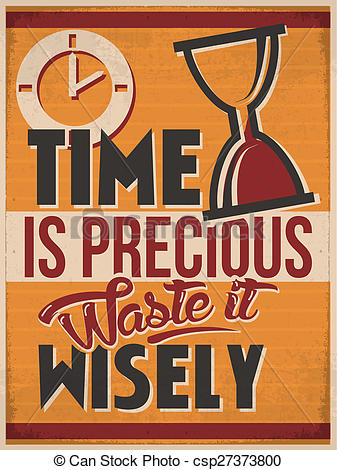 Stock Illustration of Time is Precious waste it wisely.
