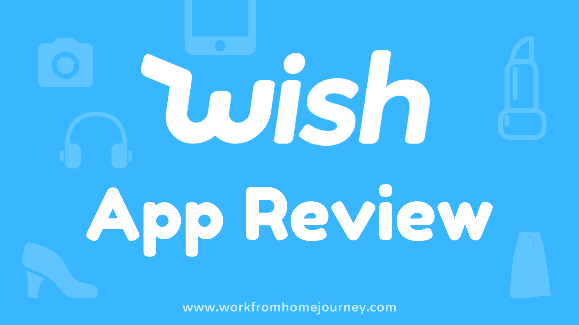 Wish Review.