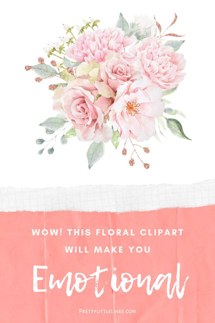 WOW! This Floral Clipart Will Make You Emotional.