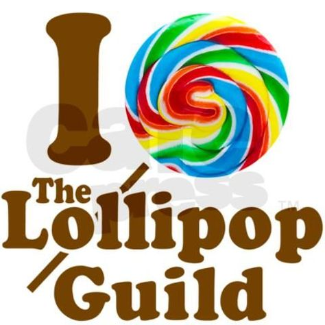 I love The Lollipop Guild Wizard of Oz.