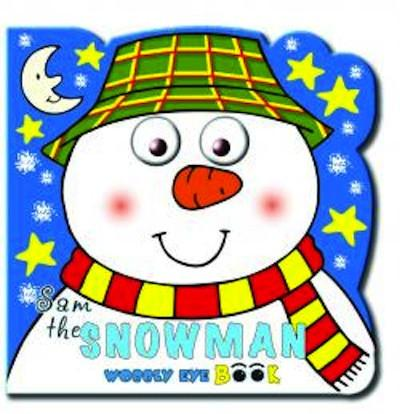 Christmas Wobbly Eye Book: Sam the Snowman.