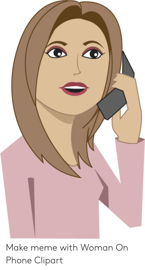 Make Meme With Woman on Phone Clipart.