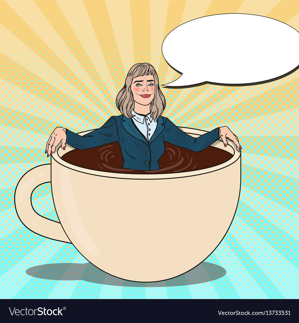 Pop art business woman relaxing in coffee cup.