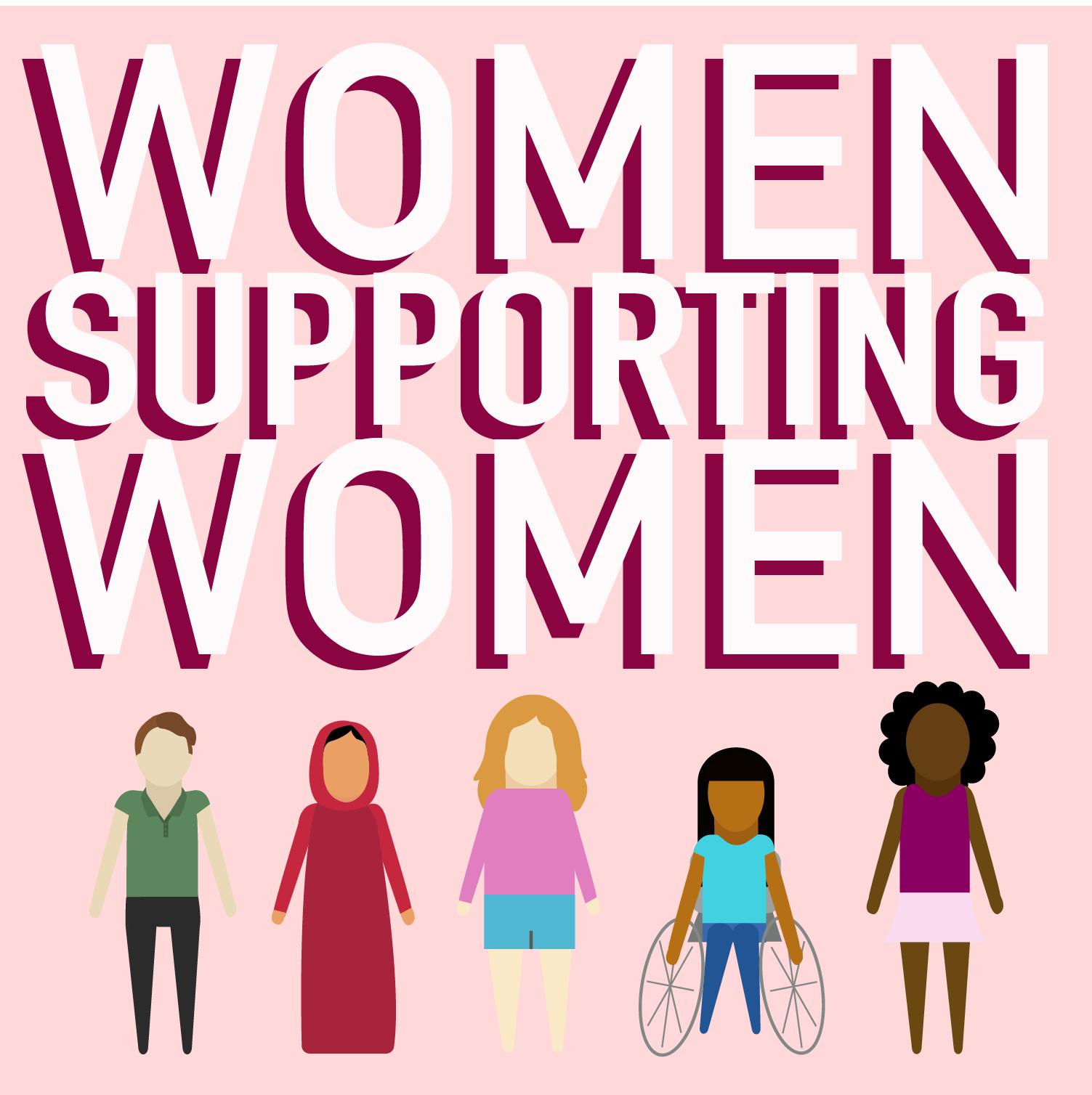 Women Supporting Women.