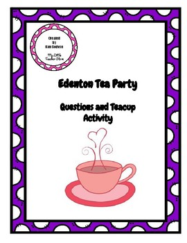 Revolutionary War: Edenton Tea Party Questions and FUN Teacup Art Activity.