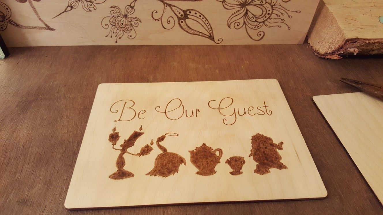 Saw a cute be our guest picture and decided to woodburn it.