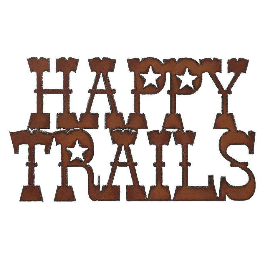 Happy Trails Sign.