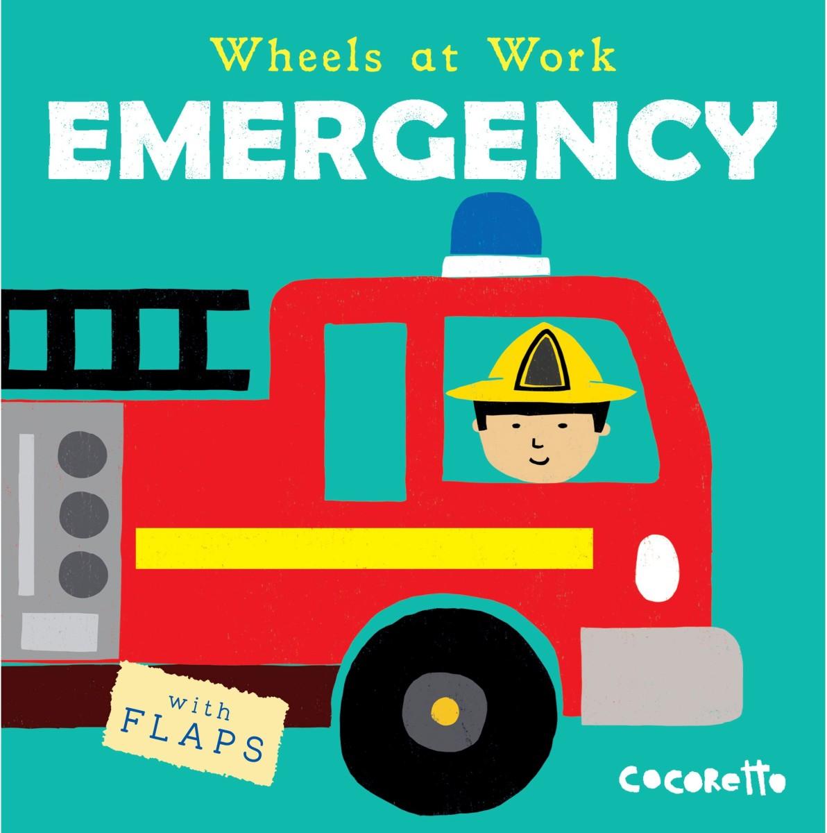 Wheels At Work Board Book Emergency.