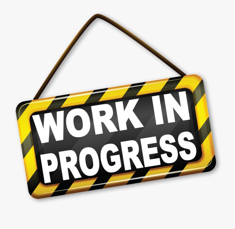 Work In Progress No Background , Free Transparent Clipart.