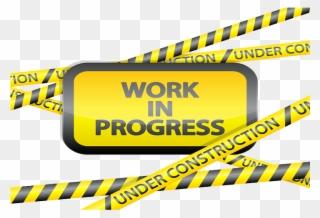 Free PNG Work In Progress Clip Art Download.