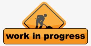 Work In Progress PNG, Transparent Work In Progress PNG Image Free.