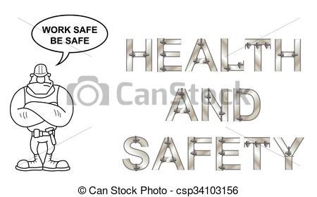 Work safe be safe Message.