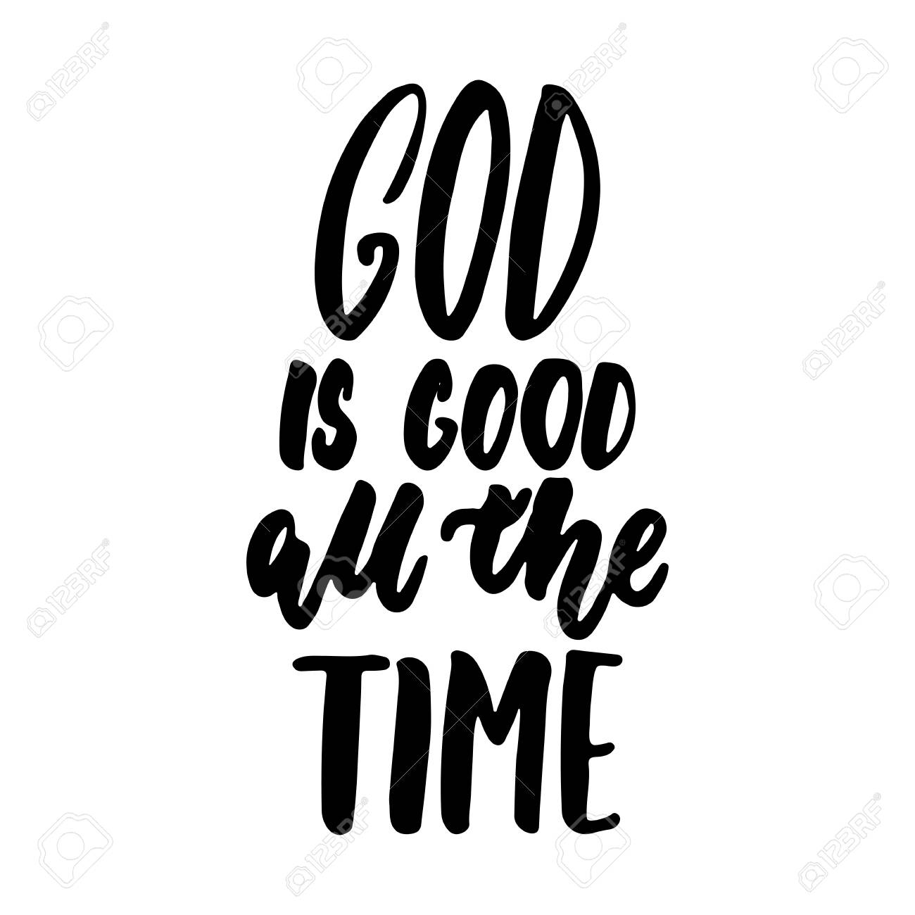 God Is Good All The Time Clipart.