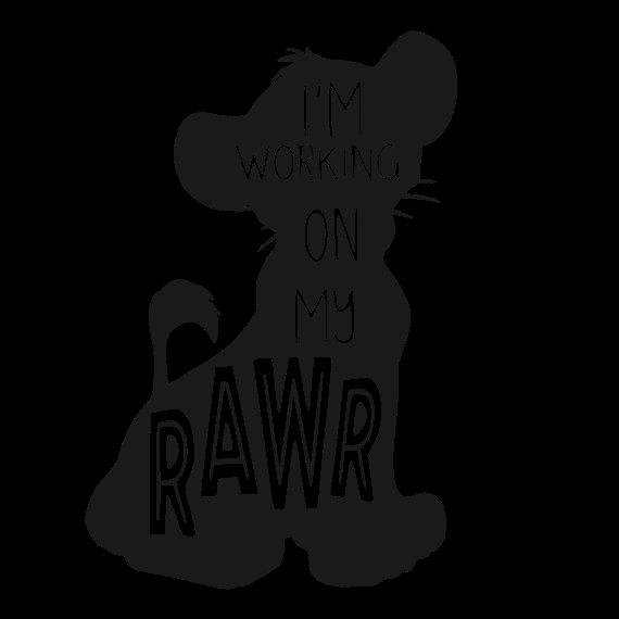 Lion King Simba I\'m Working On My Roar Rawr SVG.