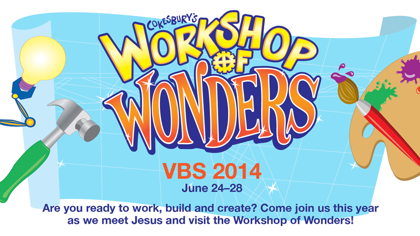 VBS 2014: Workshop of Wonders! — Metro Calvary.