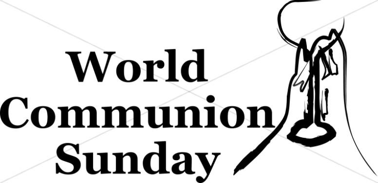 Black and White World Communion Sunday.