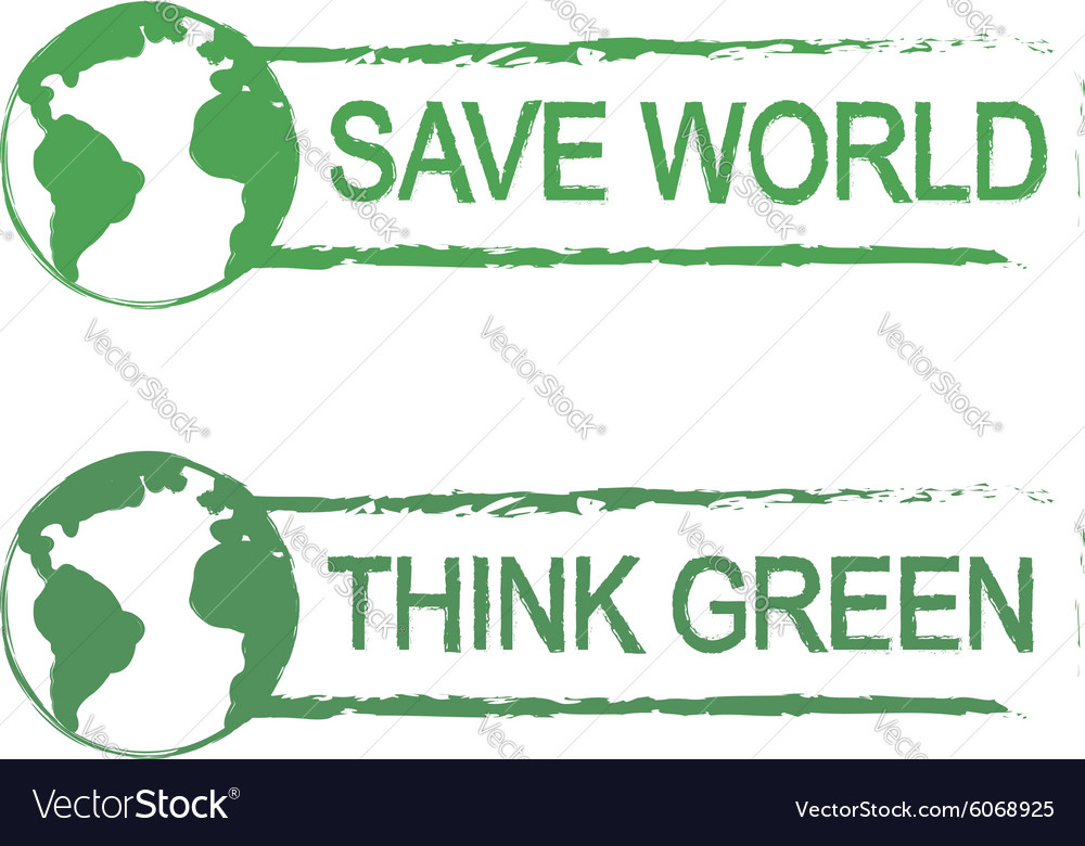 Save world think green sign with planet Vector Image by bsd555.