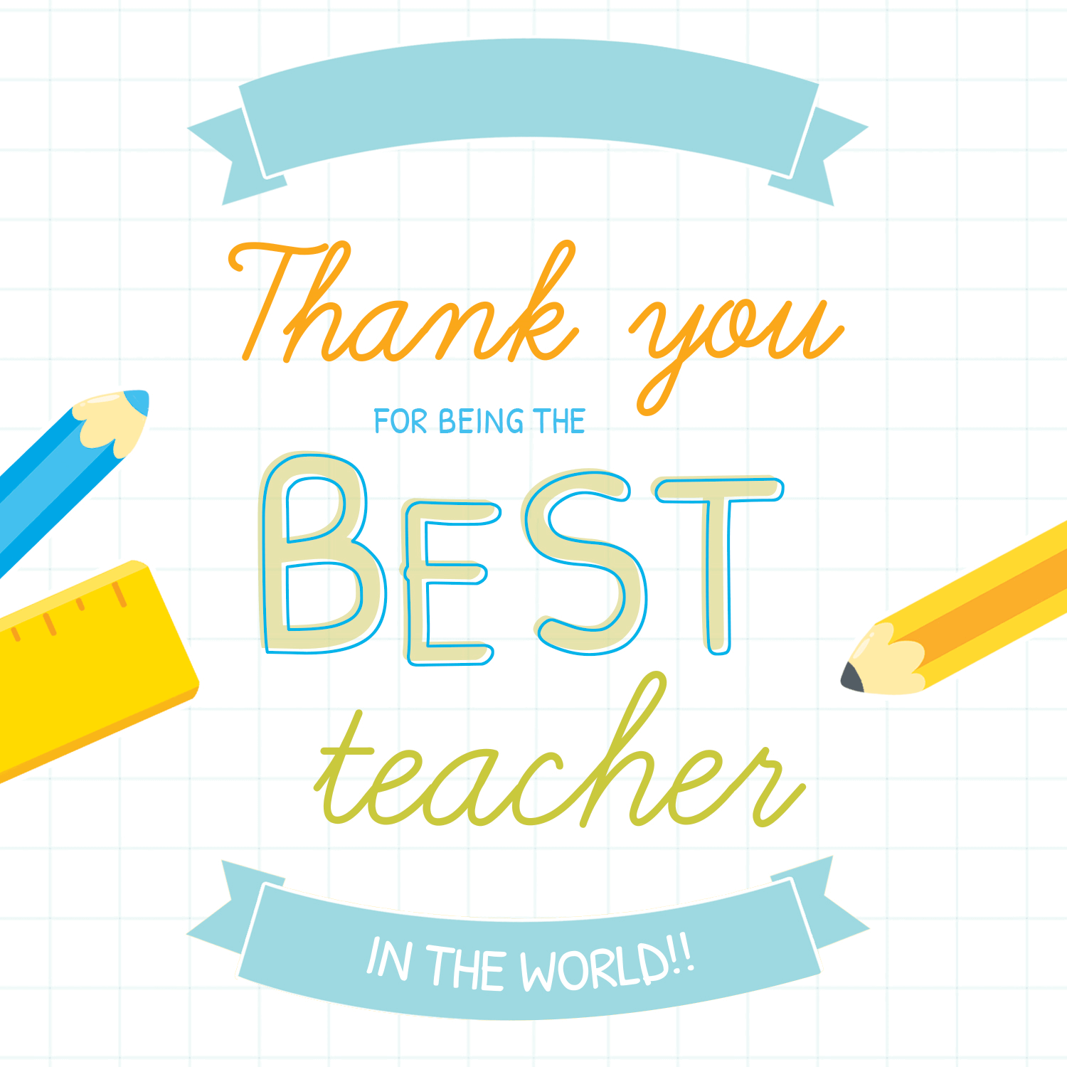 For Being the Best Teacher.