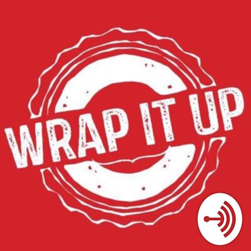 Wrap it up America on RadioPublic.