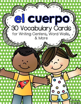 El cuerpo: A Writing Center and Word Wall Set in Spanish.