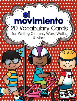 El movimiento: A Writing Center and Word Wall Set in Spanish.