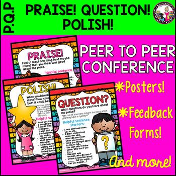 Student FEEDBACK PRAISE! QUESTION! POLISH! Peer to Peer.