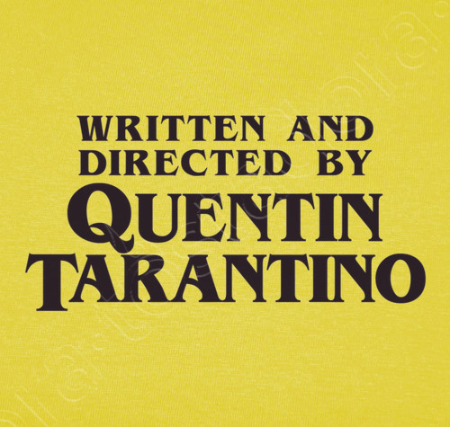 written and directed by quentin tarantino T.