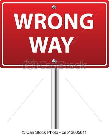 Wrong way traffic sign.