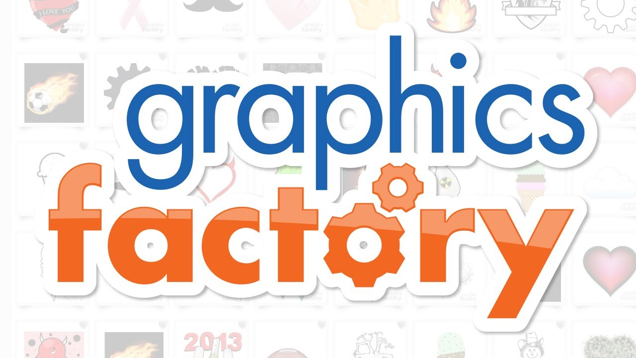 Graphics Factory is the #1 On.