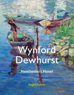 Wynford Dewhurst: Manchester's Monet.