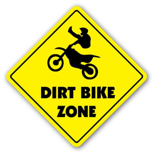 Dirt Bike Zone Sign Xing Gift Novelty Jump Berm Tires Trail Ride.