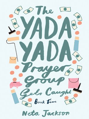 The Yada Yada Prayer Group(Series) · OverDrive: eBooks, audiobooks.