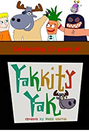 Yakkity Yak (TV Series 2002.