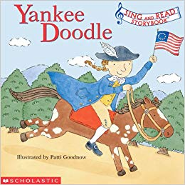 Yankee Doodle (Sing And Read Storybook): Patti Goodnow.