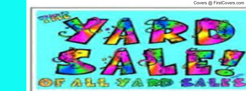 yard sale page Facebook Profile Cover #2123383.