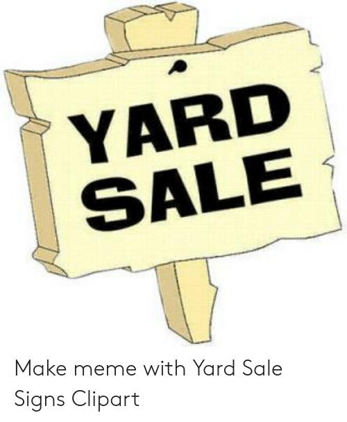 YARD SALE Make Meme With Yard Sale Signs Clipart.