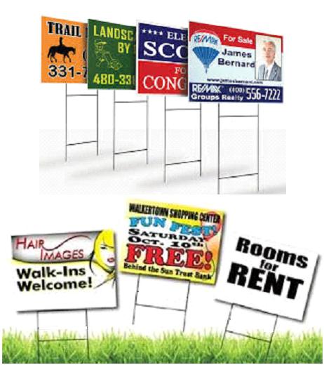 Yard Signs.