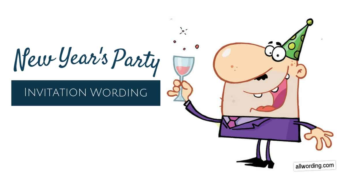 New Year\'s Party Invitation Wording » AllWording.com.