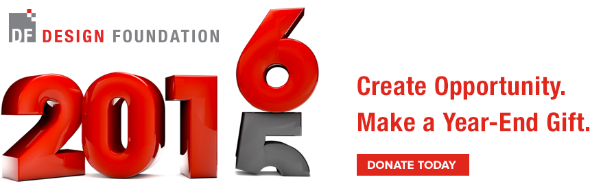 Design Foundation Year End Annual Giving Campaign.