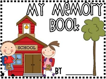 My Memory Book: End of The Year Sudent Booklet.