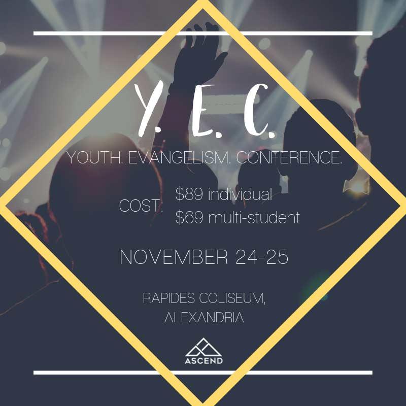 Youth Evangelism Conference (YEC).