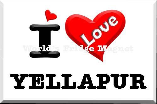 I love YELLAPUR.