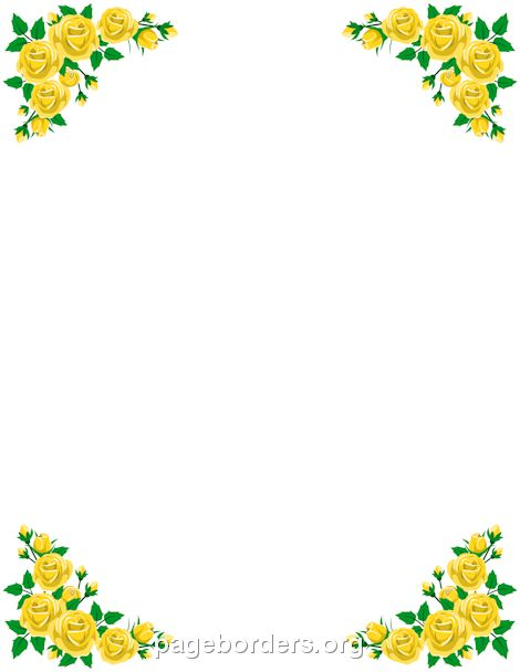 Printable yellow rose border. Use the border in Microsoft Word or.