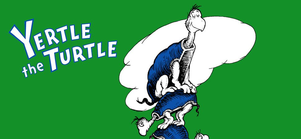 Best Business Book Ever? Why, Dr. Seuss's 'Yertle the Turtle,' of.