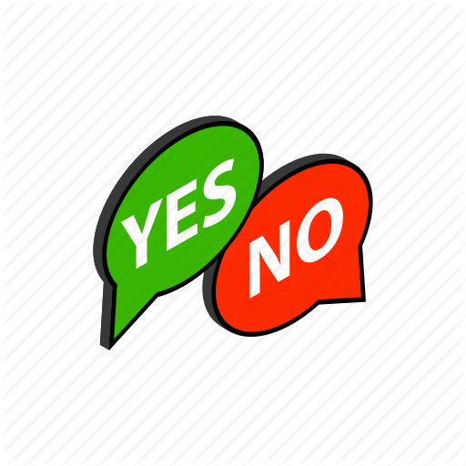 'Yes or No.